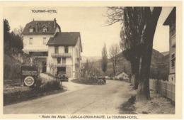 LUS-LA-CROIX-HAUTE - LE TOURING-HOTEL - BELLE ANIMATION - VERS 1930 - France