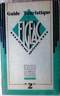 46 FIGEAC GUIDE TOURISTIQUE 1935 TRES DOCUMENTE PHOTOS ADRESSES RECLAMES BEAU PAPIER 95 PAGES - Figeac