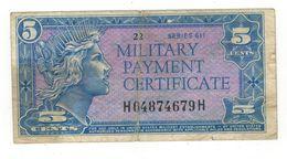 U.S.A. MPC. 5 Cents , Series 611 (1964-69) F. - Certificati Di Pagamenti Militari (1946-1973)