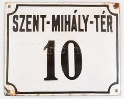Szent Mihály Tér 10 Zománcozott Fém Utcanévtábla 20x16 Cm - Autres Collections