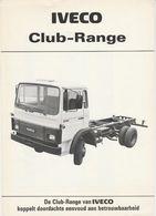 Brochure-leaflet: IVECO Apeldoorn (NL) Turin Italia (I) 1984 Club-range - Trucks