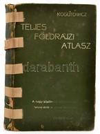 1902 Kogutowicz Manó: Teljes Földrajzi és Történelmi Atlasz. 68/ Fő és Számos Melléktérkép. Bp., 1902., Magyar Földrajzi - Kaarten