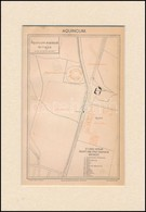 Cca 1898 Aquincumi ásatások Térrajza, Pallas Nagy Lexikon Illusztrációja, Paszpartuban, 22x14 Cm - Kaarten
