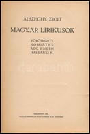 Alszeghy Zsolt: Magyar Lírikusok. Vörösmarty, Komjáthy, Ady Endre, Harsányi K. Bp., 1921, Pallas. Átkötött Félvászon-köt - Bücher, Zeitschriften, Comics