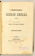 Vörösmarty Minden Munkái III-IV. Kötet. Kiadták Barátai Bajza és Schedel Ferenc. Pest, 1845, Kilián György, 271+1+266+1  - Bücher, Zeitschriften, Comics