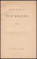 Biró András: Élő Beszéd. Versek. Bp.,1946, Egyetemi Nyomda, 48 P. Kiadói Papírkötés, Foltos Borítóval.  Biró András (192 - Bücher, Zeitschriften, Comics