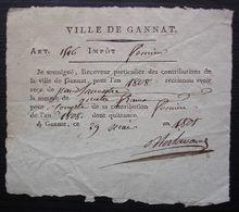 1808, Ville De Gannat , Reçu Pour Les Impôts Fonciers - Documents Historiques