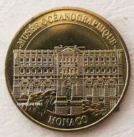 Monnaie De Paris 98.Monaco - Musée Océanographique Façade 2006 M - Monnaie De Paris