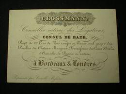 BORDEAUX - CLOSSMAN VINS - CONSEILLER INTIME DES LEGATIONS CONSUL DE BADE - CARTE DE VISITE  11.5 X 7.5 - Bordeaux