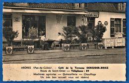 CPSM 62 ARDRES - Café De La Terrasse DEREUDER-BRIEZ - Route De Saint-Omer - Ardres