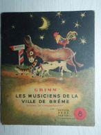 """Livre Pour Enfants : Grimm Les Musiciens De La Ville Brême - Flammarion. """"Les Petits Père Castor """" 1942. F  Rojankovsky - Bücher, Zeitschriften, Comics"""