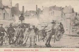 PK Antwerpen Schoenmarkt Bombardement 8-9 Oktober 1914 - Cartes Postales