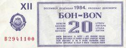 Yugoslavia 20 Litar Gasoline Money Bon Paper Voucher December 1984 - Yugoslavia