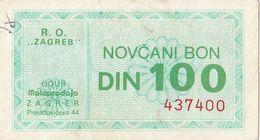 Yugoslavia 100 DIN Money Bon Paper Voucher Slavija Promet RO Zagreb - Yugoslavia