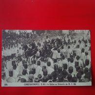CONSTANTINOPLE S.M.I LE SULTAN AU SELAMLIK 1908 - Turkije