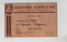 Carte Fédération Jeanne D'Arc Jeunesse Catholique Féminine De L'Ain Argis Laguin  Est Semeuse Mondésert Sommier - Kaarten
