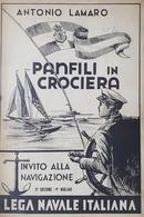 A. Lamaro - Panfili In Crociera - Invito Alla Navigazione - Ed. 1930 Ca. - Livres, BD, Revues