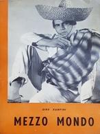 Gino Rampini - Mezzo Mondo - Ed. 1956 - Livres, BD, Revues