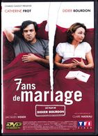 7 Ans De Mariage - Catherine Frot / Didier Bourdon / Jacques Weber / Claire Nadeau . - Comedy