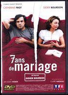 7 Ans De Mariage - Catherine Frot / Didier Bourdon / Jacques Weber / Claire Nadeau . - Komedie