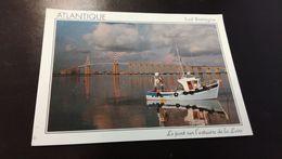 CARTE POSTALE ATLANTIQUE Le Pont Sur L'estuaire De La Loire En L'état Sur Les Photos - France