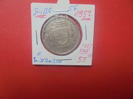 SUISSE 5 FRANC 1952 ARGENT RARE ! (A.3) - Suisse