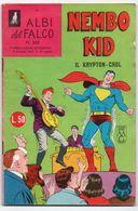 "Albi Del Falco ""Nembo Kid"" (Mondadori 1966) N. 508 - Super Heroes"