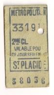 ANCIEN TICKET DE METRO PARIS SAINT PLACIDE    C814 - Subway