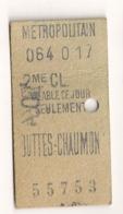 ANCIEN TICKET DE METRO PARIS BUTTES CHAUMONT      C814 - Subway