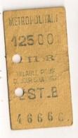 ANCIEN TICKET DE METRO PARIS EST B I II AR      C814 - Europe