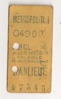 ANCIEN TICKET DE METRO PARIS BANLIEUE       C815 - Europe