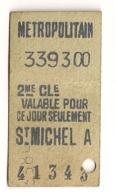 ANCIEN TICKET DE METRO PARIS ST MICHEL A     C815 - Europe