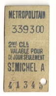 ANCIEN TICKET DE METRO PARIS ST MICHEL A     C815 - Subway