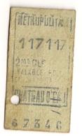 ANCIEN TICKET DE METRO PARIS CHATEAU D'EAU    C815 - Europe