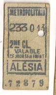 ANCIEN TICKET DE METRO PARIS ALESIA     C815 - Subway