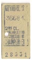 ANCIEN TICKET DE METRO PARIS CHAMPERRET       C815 - Europe