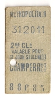 ANCIEN TICKET DE METRO PARIS CHAMPERRET       C815 - Subway