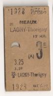1934 ANCIEN TICKET DE TRAIN  MEAUX  LAGNY THORIGNY       C816 - Europe