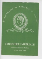 Bicentenaire Napoléon 1er 1769-1969 Croisière Impériale Souvenir De Sainte Hélène 19-20 Avril 1969 - Saint Helena Island