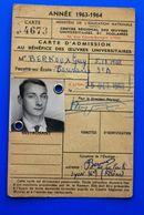 1963/64 CARTE D'ÉTUDIANT UNIVERSITÉ DE LYON-FACULTÉ DES SCIENCES-CHIMIE MINÉRALE -ORGANIQUE-ŒUVRES UNIVERSITAIRES - Documents Historiques