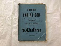 SPARTITO MUSICALE ELISIR D'AMORE BARCAROLA DONIZETTI DI S.THALBERG - Partitions Musicales Anciennes