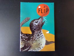 """Livre """" Flip Le Phoque """" 1965 - Bücher, Zeitschriften, Comics"""