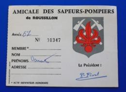 1967 ROUSSILLON - VAUCLUSE 84 AMICALE DES SAPEURS POMPIERS CARTE DE MEMBRE BIENFAITEUR-HONORAIRE - Pompiers
