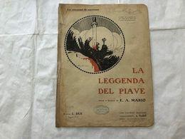 SPARTITO MUSICALE LA LEGGENDA DEL PIAVE. - Partitions Musicales Anciennes