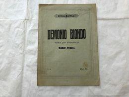 SPARTITO MUSICALE DEMONIO BIONDO POLKA PER PIANOFORTE MARIO FORESI. - Partitions Musicales Anciennes