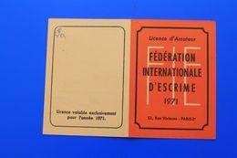 F.I.E. 1971 FÉDÉRATION INTERNATIONALE D'ESCRIME  LICENCE AMATEUR SALLE D'ARMES DE LYON - Escrime