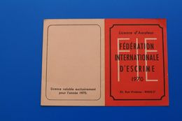F.I.E. 1970  FÉDÉRATION INTERNATIONALE D'ESCRIME  LICENCE AMATEUR SALLE D'ARMES DE LYON - Escrime