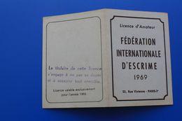 F.I.E. 1969  FÉDÉRATION INTERNATIONALE D'ESCRIME  LICENCE AMATEUR SALLE D'ARMES DE LYON - Escrime