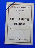 F.I.E. 1981 FÉDÉRATION INTERNATIONALE D'ESCRIME  LICENCE CARTE ARBITRE NATIONAL SALLE D'ARMES DE LYON - Escrime