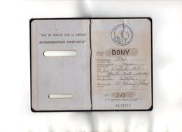 VP17.202 - MONTBRISON X SAINT THURIN 1954 - RF - Passeport - Mr René DONY Né à MERVILLER - Documents Historiques